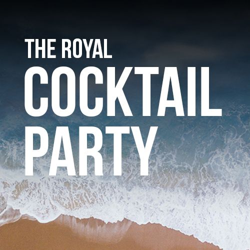The Royal Cocktail Party