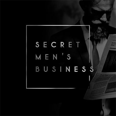 Secret Men\'s Business 2019